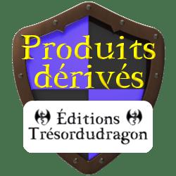 Produits dérivés