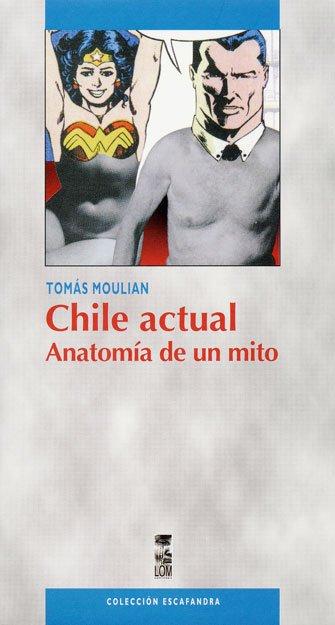 Chile-actual-Anatomía-de-un-mito-00000116169153