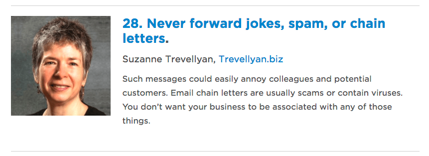 28. Never forward jokes, spam, or chain letters. Suzanne Trevellyan, Trevellyan.biz