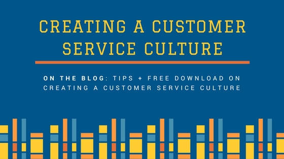Creating A Customer Service Culture