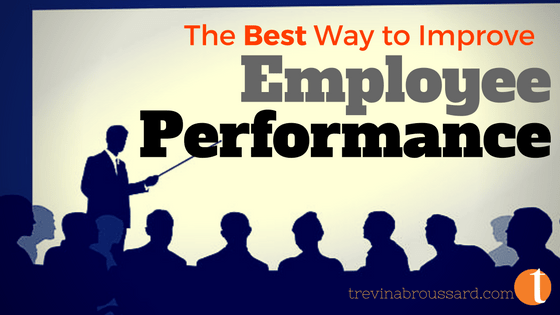 best way to improve employee performance