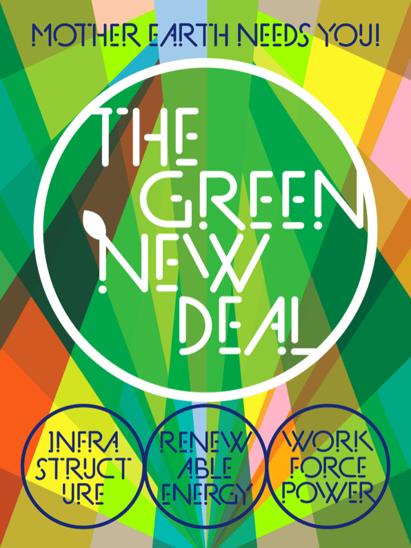 """""""The Green New Deal"""" Poster"""