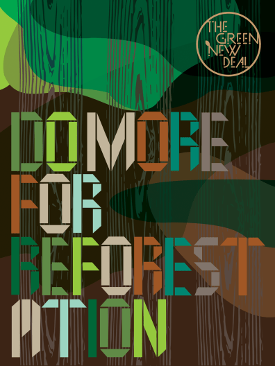 """Do More for Reforestation"" Green New Deal Poster"