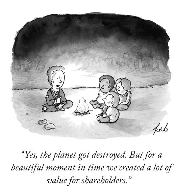 """""""YEs, the planet got destroyed. But for a beautiful moment in time we created a lot of value for shareholders."""""""