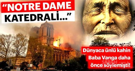 Баба Ванга е предсказала пожара в Нотр Дам