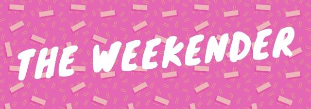 The Weekender header
