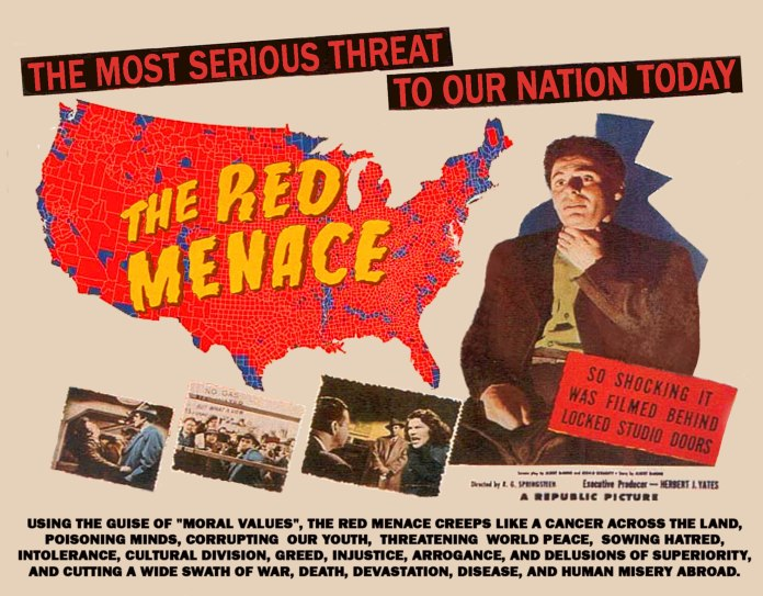 "The ""Red Scare"" in 1950s America can be traced back to a speech by Sen. Joe McCarthy in Wheeling, W.Va. in 1950, when he claimed to have a list of communist spies working for the State Department. Films, television shows and comic books all tapped into the national fear, resulting in what amounted to a propaganda campaign."