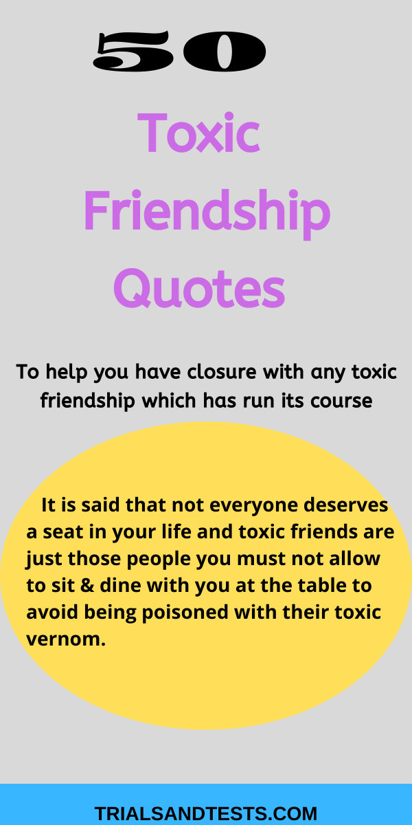 52 Exotic Toxic Friends Quotes To Help You End Toxic ...