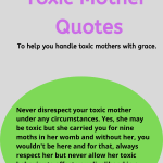 75 Toxic Mother Quotes For Handling Toxic Mothers Gracefully Trialsandtests