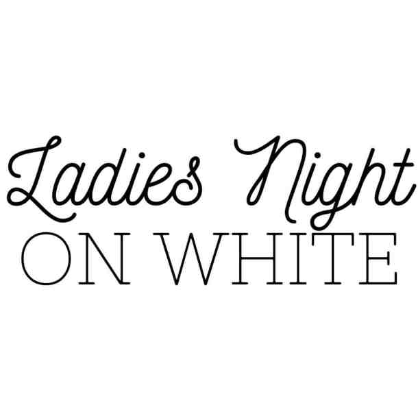 The words Ladies Night on White, on a white background