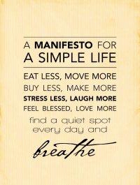 Simple Life Manifesto | Tribal Simplicity