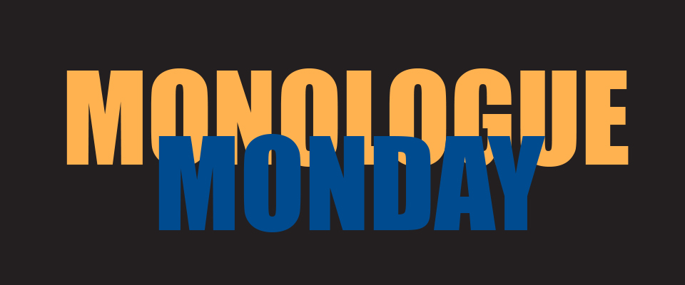 monologue monday lbanner black (1)