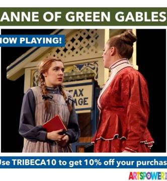 ArtsPower OnLine - Anne Of Green Gables - Available Now through Dec. 31