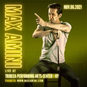 Max Amini Live in New York @ BMCC Tribeca Performing Arts Center