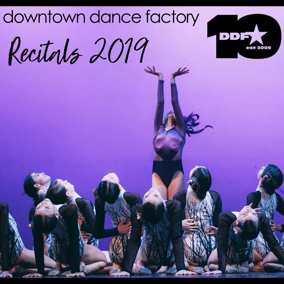 Downtown Dance Factory 10th Anniversary Recital Series