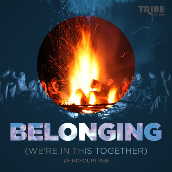 TRIBE Jackson Hole Church, FINDYOURTRIBE, Belonging