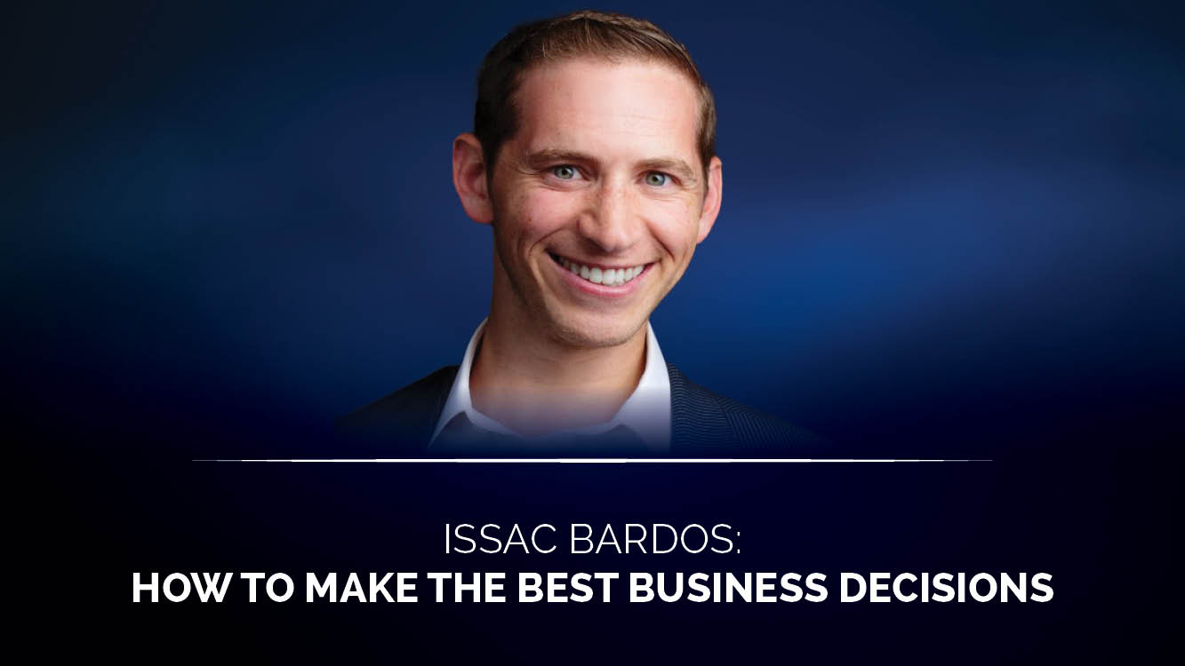 How to make the best business decisions