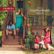 July 2012   Neighborhoods Issue