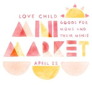 love child mini market austin pop