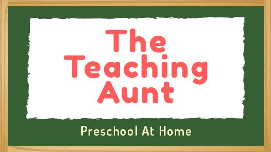 The Teaching Aunt Blog - Preschool At Home