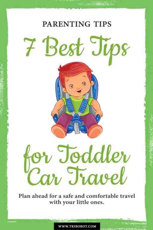 7 Best Tips for Toddler Car Travel