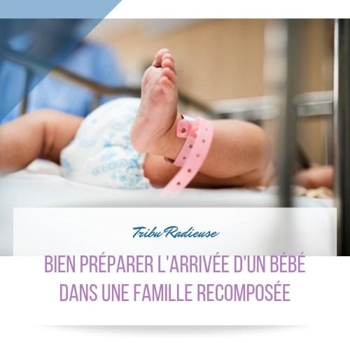 bien préparer l'arrivée d'un bébé dans une famille recomposée