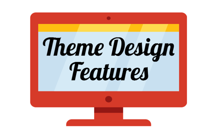 Theme Design Features