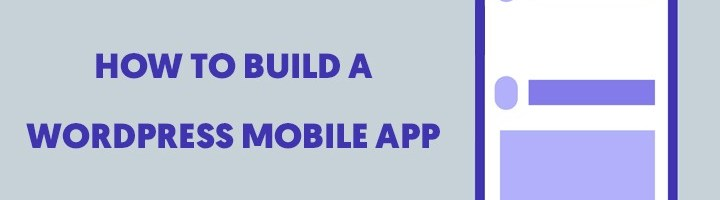 How to Build a Wordpredd Mobile app