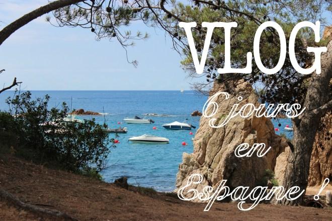 vlog Espagne