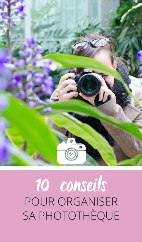 10 conseils pour organiser sa phototheque