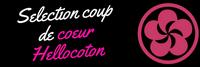 Selection coup de coeur Hellocoton