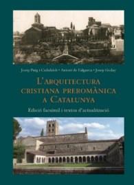 """Portada del llibre: """"L'arquitectura cristiana preromànica a Catalunya"""" de Josep Puig i Cadafalch, Antoni de Falguera i Josep Goday"""