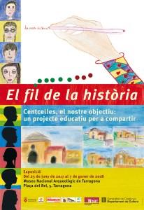 """Cartell de l'exposició : """"El fil de la Història. Centcelles, el nostre objectiu, un projecte educatiu per a compartir"""""""