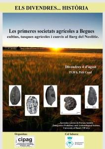 """Conferència: """"Les primeres societats agrícoles a Begues. Cultius, tasques agrícoles i canvis al llarg del Neolític"""""""