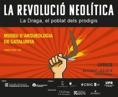 """Cartell de l'exposició: """"La revolució neolítica: La Draga, el poblat dels prodigis"""", al MAC-Barcelona"""