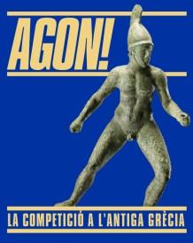 """Cartell de l'exposició """"Agon! La competició a l'antiga Grecia"""""""