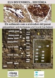 """Cartell de la sessió dels Divendres...Història del 2 de març de 2018: """"Els sediments com a arxivadors del passat. Paleoambient i activitat humana a la cova de Can Sadurní"""""""