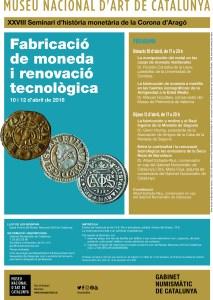 """XXVIII Seminari d'història monetària de la Corona d'Aragó """"Fabricació de moneda i renovació tecnològica"""""""