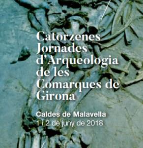 Imatge del fulletó de les Catorzenes Jornades d'Arqueologia de les Comarques de Girona