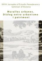 Part del cartell de les XXVII Jornades d'Estudis Penedesencs. Seminari d'Història, que en aquesta edició se centrarà sobre les Muralles Urbanes. Diàleg entre Urbanisme i Patrimoni