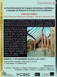 """Cartell de la conferencia """"Le fonctionnement de l'espace domestique néolithique L'exemple du Rubané en Europe nord-occidentale"""" a càrrec de la Dra. Caroline Hamon"""