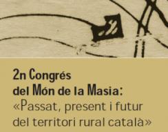 """Imatge del 2n Congrés del Món de la Masia """"Una mirada de futur al territori""""."""