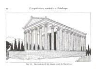 """Restitució del temple d'August del fòrum de Barcelona al primer volum de """"L'arquitectura romànica a Catalunya"""" de J. Puig i Cadafalch, A. de Falguera i J. Goday, 1909"""
