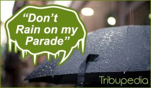 Featured Dont Rain On My Parade Photo