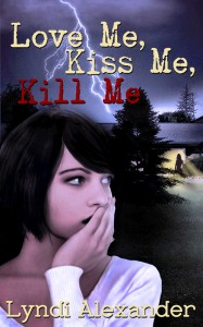 Love Me, Kiss Me, Kill Me cover