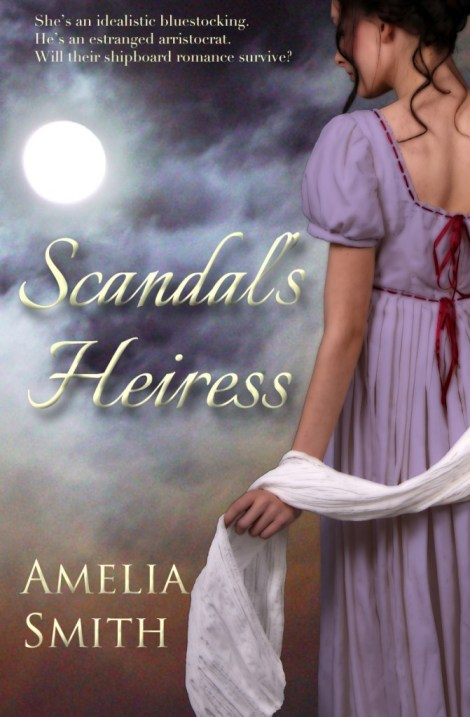Scandals Heiress by Amelia Smith
