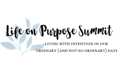 The *Life on Purpose* Summit: A Free Event