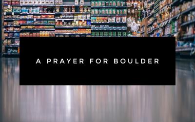 A Prayer for Boulder
