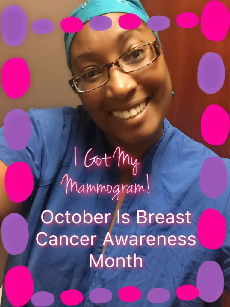 I Got My Mammogram This Month… Did You? #BreastCancerAwarenessMonth