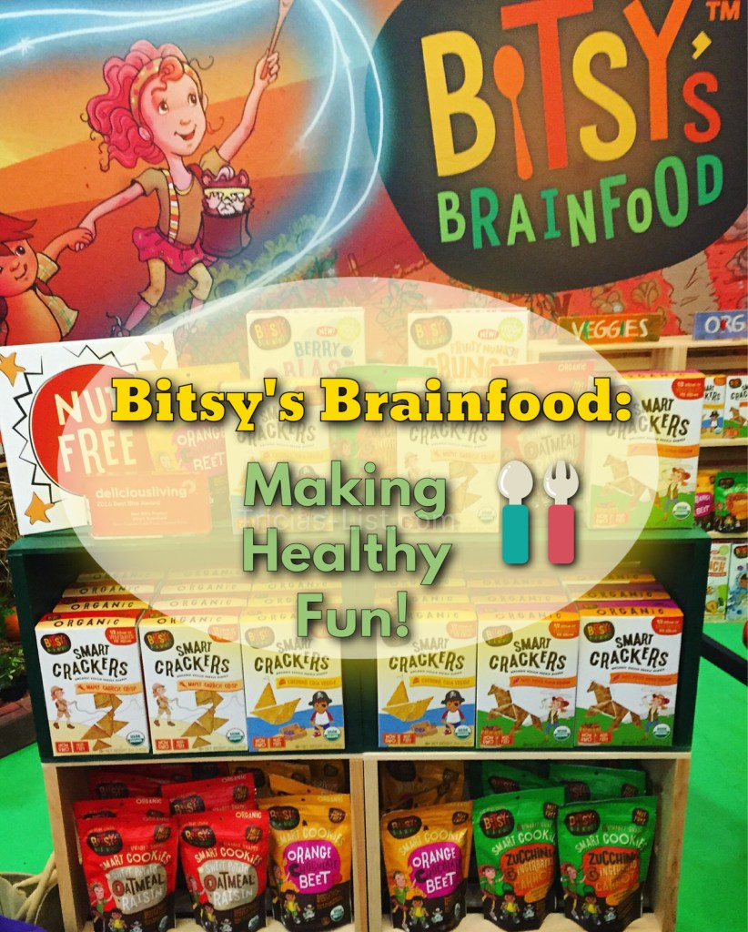 Bitsy's Brain Food – Making Healthy FUN (& Tasty)!